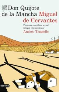 Se van acabando las excusas para leer el 'Quijote'. Pero nacerán otras.